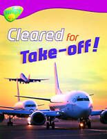Oxford Reading Tree: Level 10:Treetops Non-Fiction: Cleared for Take-Off!, Good