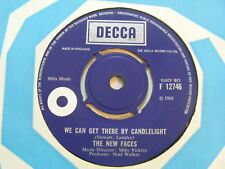THE NEW FACES We Can get There By Candlelight Ex Decca 1968 UK 7""