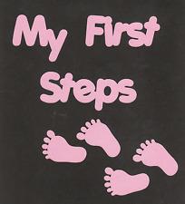 Scrapbooking words-My First Steps + Feet - pink