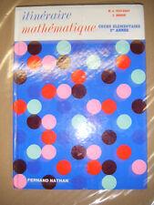 Itinéraire mathématique Cours élémentaire 1er année  Nathan 1972 Manuel scolaire