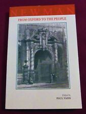 Newman: From Oxford to the People - Paul Vaiss (PB, 1996, Gracewing) - VGC!