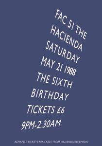 HACIENDA - FAMOUS MANCHESTER NIGHTCLUB - 6TH BIRTHDAY POSTER 1988