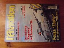 $$a2 Revue Le Fana de l'Aviation N°302 Fouga Zephyr  Bell P-63  T-6D  Me 109 G10