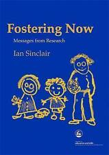 Fostering Now: Messages from Research-ExLibrary