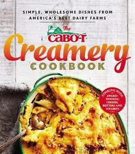 The Cabot Creamery Cookbook : Simple, Wholesome Dishes from America's Best Dairy