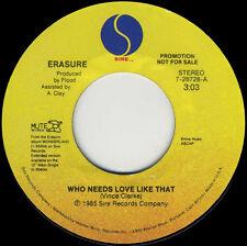 ERASURE Who Needs Love Like That (1992 U.S. Double Side A Promo 7inch)