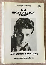 RICKY NELSON STORY THE HOLLYWOOD HILLBILLY-JOHN STAFFORD- VERY RARE 1988 BOOK