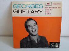GEORGES GUETARY Dans le bleu du ciel bleu 45 EG 399
