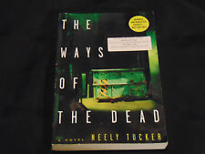The Ways of the Dead : A Sully Carter Novel by Neely Tucker (2014,ARC Paperback)