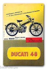 DUCATI 48 Reklame Blechschild Metallschild Schild Metal Sign NEU !!