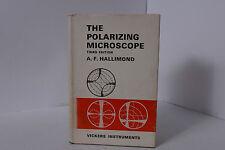 THE POLARIZING MICROSCOPE BY A F HALLIMOND