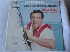ALFRED APAKA SING ME A SONG OF THE ISLANDS VINYL LP 1960 DECCA RECORDS STEREO EX