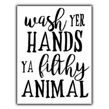 WASH YOUR HANDS - METAL WALL PLAQUE Sign funny humorous bathroom decor print