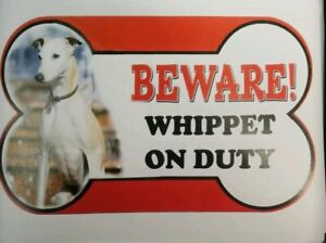Whippet Beware of the dog sign 12cm x 21cm