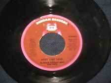 """Gladys Knight and The Pips """"Part Time Love/Where Do I Put His Memory"""" 45"""