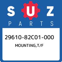 29610-82C01-000 Suzuki Mounting,t/f 2961082C01000, New Genuine OEM Part