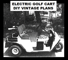Build your own Electric Golf Cart Buggy Utility Vehicle vintage diy plans