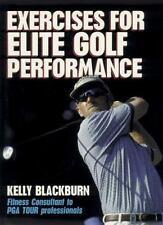 Exercises for Elite Golf Performance by Kelly Blackburn (1999, Paperback)
