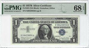 Fr.1621 1957B $1 Silver Certificate Granahan/Dillon, XA Block, PMG 68EPQ SUPERB+