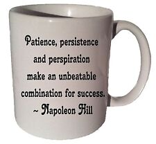 PATIENCE PERSISTENCE AND PERSPIRATION quote 11 oz coffee tea mug