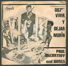 """PAUL MCCARTNEY & WINGS 007 VIVIR Y DEJAR MORIR JAMES BOND  ARGENTINA 7"""" SINGLE"""