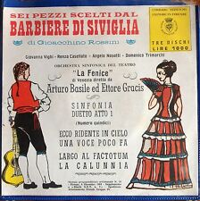 """SEI PEZZI SCELTI DAL """"BARBIERE DI SIVIGLIA"""" - 3 X 7"""" RARISSIMO !!! 1964 EX/EX"""