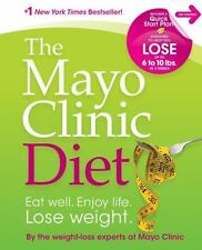 The Mayo Clinic Diet: Eat well, Enjoy Life, Lose Weight-ExLibrary