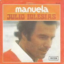 "7"" 45 TOURS FRANCE JULIO IGLESIAS ""Manuela / Dicen"" 1974"