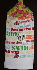 Handmade CROCHET COTTON TOP HANGING TOWEL Summer Fun in the sun words Relax