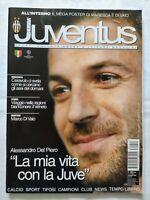 HURRA' JUVENTUS N. 11 NOVEMBRE 2003 +POSTER MARESCA DI VAIO ALESSANDRO DEL PIERO