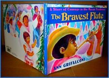 The Bravest Flute: A Story of Courage in the Mayan