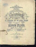 Heinrich Zöller ~ Columbus - Klavierauszug mit Text für Männerchor