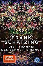 Die Tyrannei des Schmetterlings von Schätzing, Frank | Buch | Zustand gut