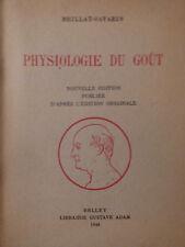 Physiologie du goût de Brillat-Savarin 1948 non coupé