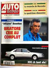 AUTO HEBDO 946 du 24/08/1994; Affaire Benetton/ Essai complet Audi A8 4.2/ Nasca