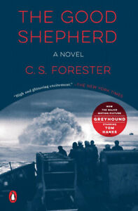 The Good Shepherd by Forester, C. S.