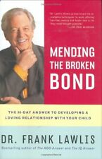 Mending the Broken Bond: The 90-Day Answer to Deve