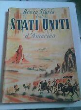BREVE STORIA DEGLI STATI UNITI D'AMERICA.1961 UNITED STATES INFORMATION SERVICE