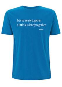 Avicii Lonely Together Lyrics T Shirt Rita Ora Phoenix Dance Music Quote Lyric