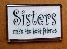 Fridge Magnet. Sisters.  Novelty. Hand made.