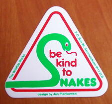 'Be Kind to Snakes' Sticker. Suitable for car bumper, books etc.