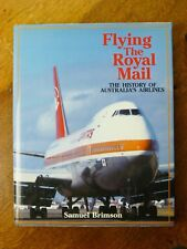 Flying The Royal Mail: The History of Australia's Airlines - Samuel Brimson