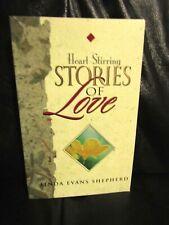 New listing book (Paperback): Heart-stirring Stories of Love by Linda Evans Shepherd