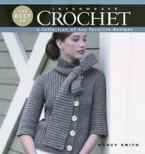 The Best of Interweave Crochet: A Collection of Our Favorite Designs, Smith, Mar