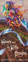 Henry & The Kite Dragon by Hall, Bruce Edward