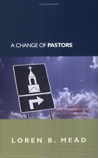 A Change of Pastors ... and How it Affects Change