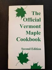 Maple Sugar The Official Vermont Maple Cookbook 1999 Tons of Recipes