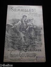 """Chanson Partition de 1895 """"Semailles !"""" """"A Monsieur POINCARÉ Ministre"""" GOUBLIER"""