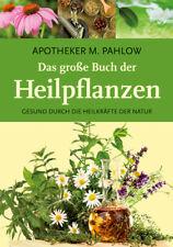 Das große Buch der Heilpflanzen Mannfried Pahlow