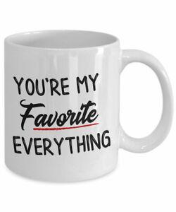 You're My Favorite Everything Love Gift Mug Love Gift Romantic Heart Love Mug